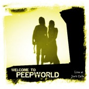 Welcome To Peepworld - Live at Joe's